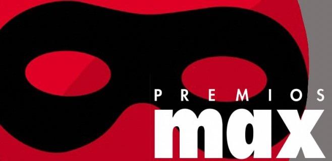 Los Premios Max celebran el próximo lunes su XVII edición