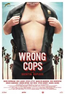 Cartel de 'Wrong cops'.
