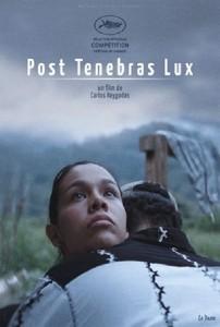 Post Tenebras Lux, cartel.
