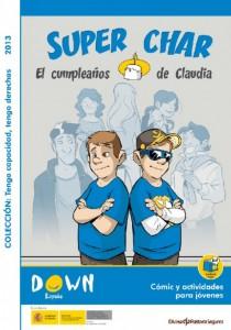 Cómic 'Super Char-El cumpleaños de Claudia'.