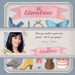 El 'Libroabrazo', el nuevo libro de Irene Villa.