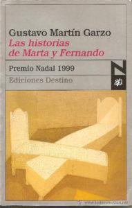 Por 'Las historias de Marta y Fernando' obtuvo el Premio Nadal en 1999.