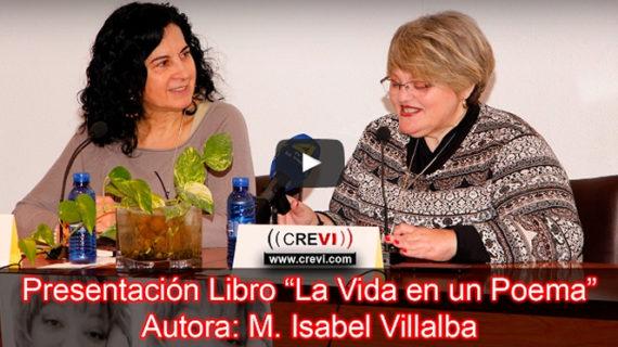 María Isabel Villalba presenta su libro 'La vida en un poema'