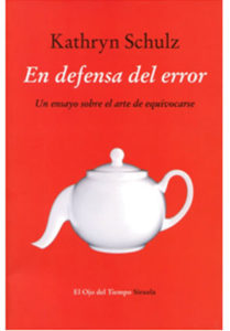 Portada del libro 'En defensa del error'.